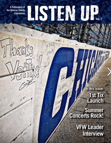 Check Out Vol. 2 of LISTEN UP, a Vet Tix publication that Provides Great Stories and Information about Vet Tix, their Members, Donors and Partners.